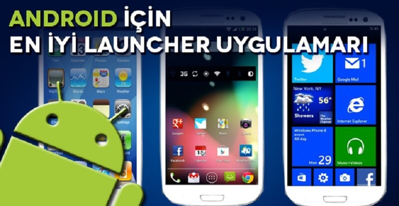 en iyi android launcher